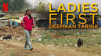 Ladies First: Deepikan tarina (2018)