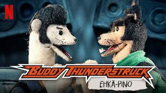 Buddy Thunderstruck: Ehkä-pino (2017)