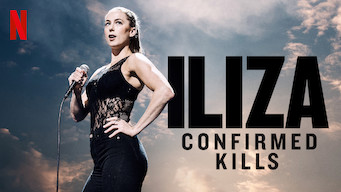 Iliza: Confirmed Kills (2016)