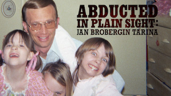 Abducted in Plain Sight: Jan Brobergin tarina (2017)