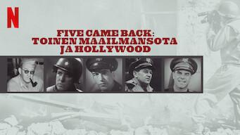 Five Came Back: Toinen maailmansota ja Hollywood (2017)