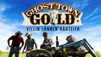 Ghost Town Gold: Villin lännen aarteita (2012)