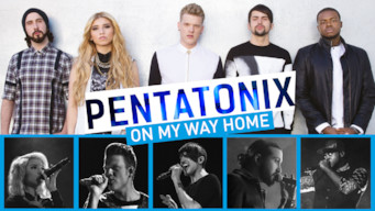 Pentatonix: On My Way Home (2015)