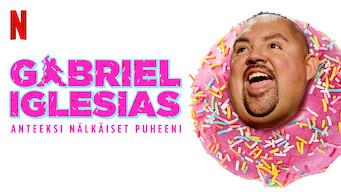 Gabriel Iglesias: Anteeksi nälkäiset puheeni (2016)