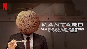 Kantaro: Makealle perso myyntimies (2017)