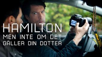 Hamilton - men inte om det gäller din dotter (2012)
