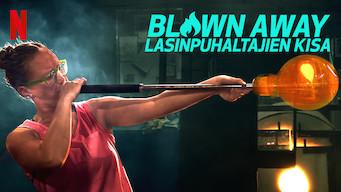 Blown Away: Lasinpuhaltajien kisa (2019)