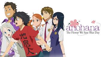 あの日見た花の名前を僕達はまだ知らない。(Anohana: The Flower We Saw That Day) (2011)