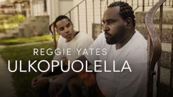 Reggie Yates: Ulkopuolella (2017)