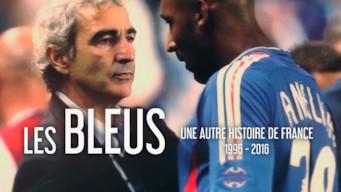 Les Bleus – 20 vuotta historiaa 1996–2016 (2016)