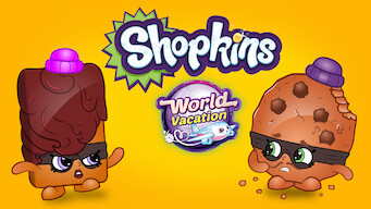 Shopkins: World Vacation (2017)