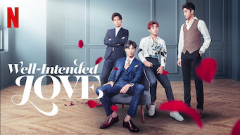 Well-Intended Love (2019)