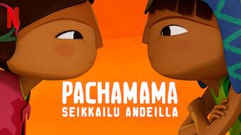 Pachamama – Seikkailu Andeilla (2019)