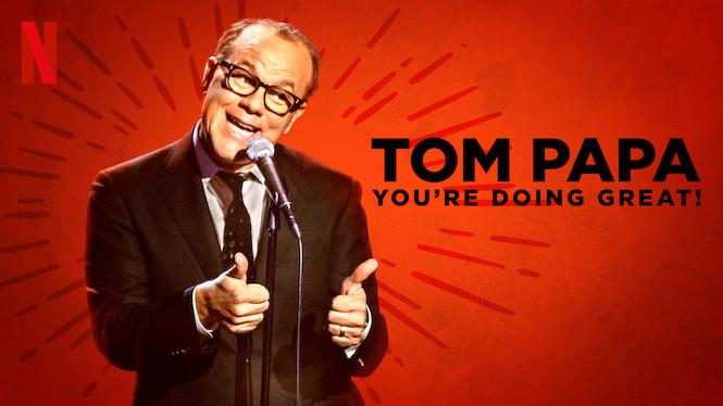 Tom Papa: You're Doing Great!