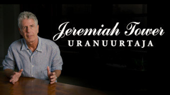 Jeremiah Tower: Uranuurtaja (2016)
