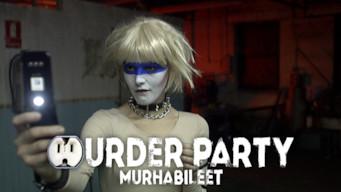 Murder Party - Murhabileet (2007)