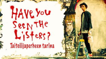 Have You Seen the Listers? – Taiteilijaperheen tarina (2017)