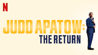 Judd Apatow: The Return (2017)