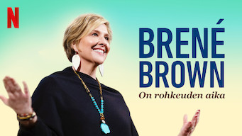 Brené Brown: On rohkeuden aika (2019)