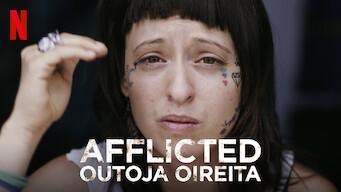 Afflicted – Outoja oireita (2018)