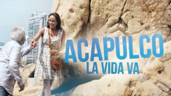 Acapulco: Elämä jatkuu (2016)