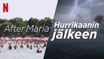 After Maria – Hurrikaanin jälkeen (2019)