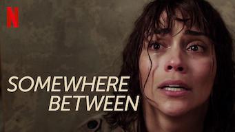 Somewhere Between (2017)