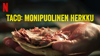 Taco: Monipuolinen herkku (2019)
