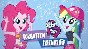 My Little Pony Equestria Girls: Unohtunut ystävyys (2018)