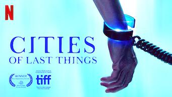 Cities of Last Things (2018)