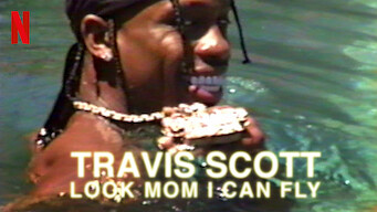 Travis Scott: Look Mom I Can Fly (2019)