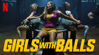 Girls With Balls (2019)