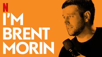 I'm Brent Morin (2015)