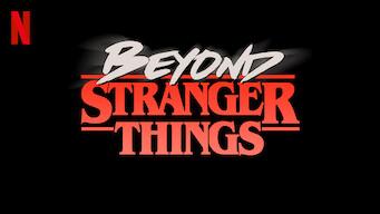Beyond Stranger Things (2017)